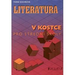 Sochrová, M.: Literatura v kostce pro střední školy