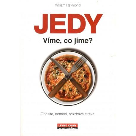 Reymond, W.: JEDY - Víme, co jíme
