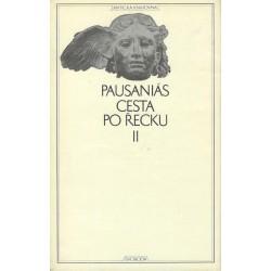 Pausaniás: Cesta po Řecku I. - II.