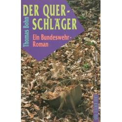 Bohn, T.: Der Querschläger
