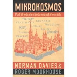 Davies, N.: Mikrokosmos - Portrét jednoho středoevropského města