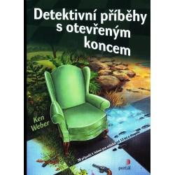 Weber, K.: Detektivní příběhy s otevřeným koncem