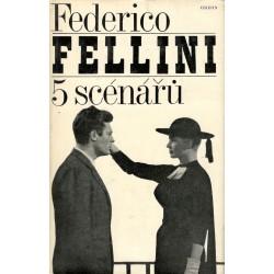 Fellini, F.: 5 scénářů
