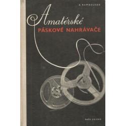 Rambousek, A.: Amatérské páskové nahrávače