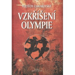 Zamarovský, V.: Vzkříšení olympie
