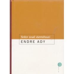 Ady, E.: Srdce snad všemohoucí