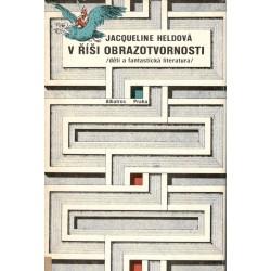 Heldová, J.: V říši obrazotvornosti děti a fantastická literatura