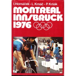 Hornáček, I., Krnáčl., Kršák, P.: Montreal-Innsbruck 1976