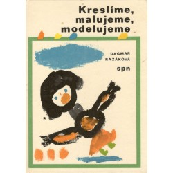 Razáková, D.: Kreslíme, malujeme, modelujeme