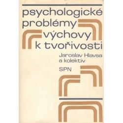 Kol. Psychologické problémy výchovy k tvořivosti