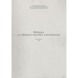 Pražák, P. Příprava na přijímací zkoušky z matematiky