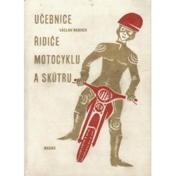 Raboch, V.: Učebnice řidiče motocyklu a skútru