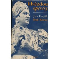 Pospíšil, J., Kešner, E.: Hvězdou operety