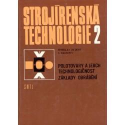 Kol.: Strojírenská technologie 2