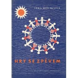 Mišurcová, V.: Hry se zpěvem