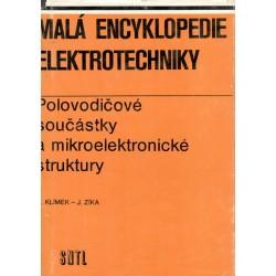 Kol.: Malá encyklopedie elektrotechniky - Polovodičové součástky a mikroelektronické struktury