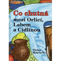 Malovický, V.: Co chutná mezi Orlicí, Labem a Cidlinou