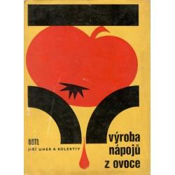 Uher, J.: Výroba nápojů z ovoce