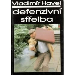 Havel, V.: Defenzivní střelba