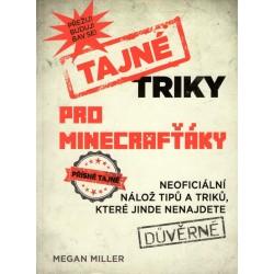 Miller, M.: Tajné triky pro minecrafťáky