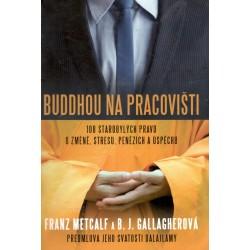 Metcalf, F., Gallagherová, B. J.: Buddhou na pracovišti