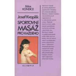 Kvapilík, J.: Sportovní masáž pro každého