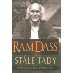 Dass, R.: Stále tady - Přijímání stárnutí, změn a smrti