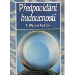 Griffon, T. W.: Předpovídání budoucnosti