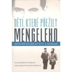 Děti, které přežily Mengeleho - Zpověď dvojčat Evy a Miriam