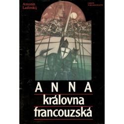 Ladinskij, A.: Anna královna francouzská