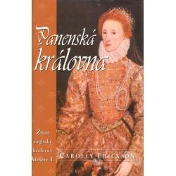 Erickson, C.: Panenská královna Život anglické královny Alžběty I.