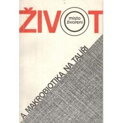 Průchová, J.: Život místo živoření díl 1.