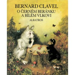 Clavel, B.: O černém beránku a bílém vlkovi