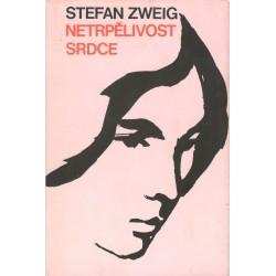 Zweig, S.: Netrpělivot srdce