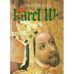 Spěváček, J.: Karel IV.