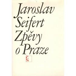 Seifert, J.: Zpěvy o Praze