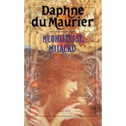 Maurier, D.: Neohlížej se, miláčku