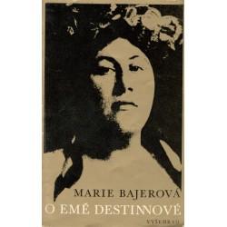 Bajerová, M.: O Emě Destinové