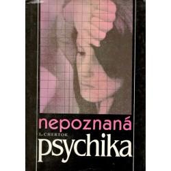 Chertok, L.: Nepoznaná psychika