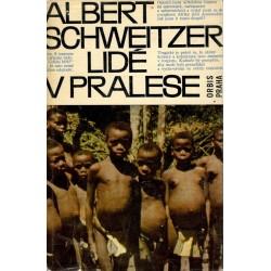 Schweitzer, A.: Lidé v pralese
