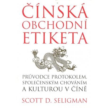 Seligman, S. D.: Čínská obchodní etiketa