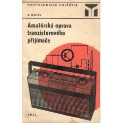 Novák, K.: Amatérská oprava tranzistorového přijímače