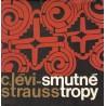 Lévi-Strauss, C.: Smutné tropy