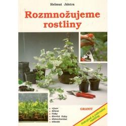Jantra, H.: Rozmnožujeme rostliny