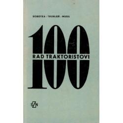 Kol.: 100 rad traktoristovi