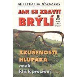 Norbekov, M.: Jak se zbavit brýlí