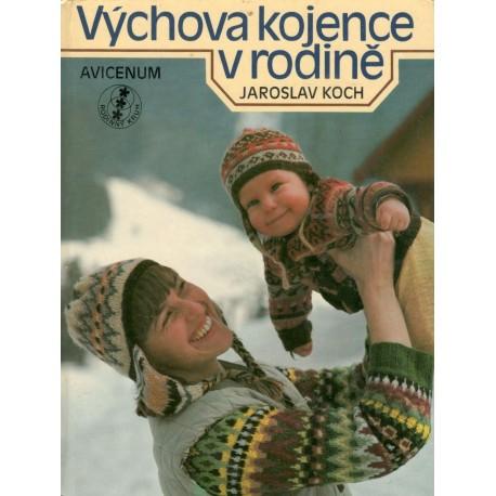 Koch, J.: Výchova kojence v rodině