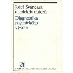 Švancara, J. a kol.: Diagnostika psychického vývoje