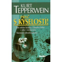 Tepperwein, K.: Pryč s kyselostí