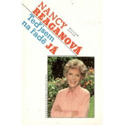 Reaganová, N.: Teď jsem na ředě JÁ